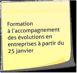 Formation à l'accompagnement des évolutions en entreprises à partir du 25 janvier